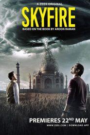 Skyfire 2019 en Streaming HD Gratuit !