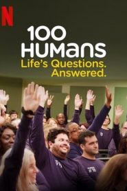 100 Humans 2020 en Streaming HD Gratuit !