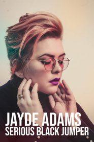 Jayde Adams: Serious Black Jumper 2020 en Streaming HD Gratuit !