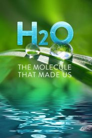 H2O: The Molecule that Made Us 2020 en Streaming HD Gratuit !