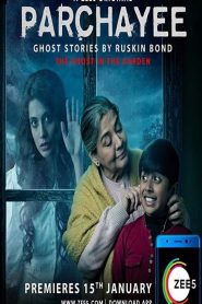 Parchayee: Ghost Stories By Ruskin Bond 2019 en Streaming HD Gratuit !