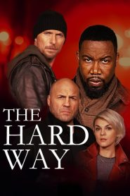 The Hard Way 2019 en Streaming HD Gratuit !