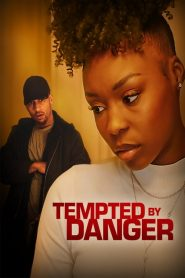 Tempted by Danger 2020 en Streaming HD Gratuit !