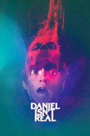 Daniel Isn't Real 2019 en Streaming HD Gratuit !