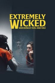 Extremely Wicked, Shockingly Evil and Vile 2019 en Streaming HD Gratuit !