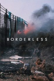 Borderless 2019 en Streaming HD Gratuit !