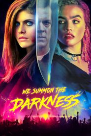 We Summon the Darkness 2019 en Streaming HD Gratuit !