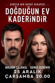 Doğduğun Ev Kaderindir 2019 en Streaming HD Gratuit !