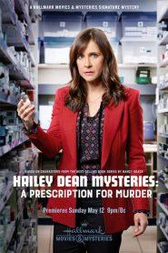 Hailey Dean Mysteries: A Prescription for Murder 2019 en Streaming HD Gratuit !