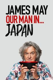 James May : Notre Homme au Japon 2020 en Streaming HD Gratuit !