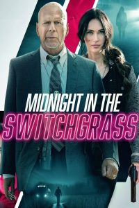 Midnight in the Switchgrass 2021 en Streaming HD Gratuit !