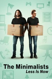 The Minimalists: Less Is Now 2021 en Streaming HD Gratuit !