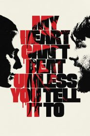 My Heart Can't Beat Unless You Tell It To 2021 en Streaming HD Gratuit !