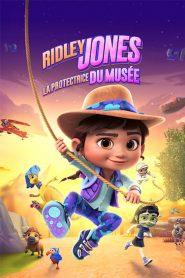 Ridley Jones : La protectrice du musée 2021 en Streaming HD Gratuit !