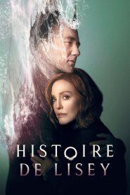 Histoire de Lisey 2021 en Streaming HD Gratuit !
