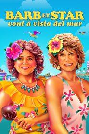 Barb et Star vont à Vista Del Mar 2021 en Streaming HD Gratuit !