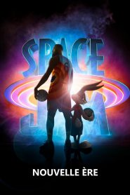 Space Jam – Nouvelle ère 2021 en Streaming HD Gratuit !