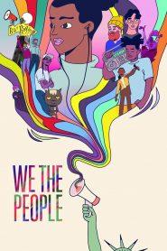 We the People 2021 en Streaming HD Gratuit !