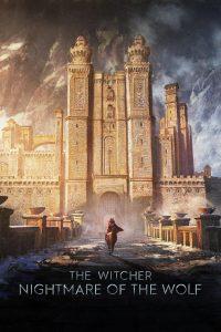 The Witcher : le cauchemar du Loup 2021 en Streaming HD Gratuit !