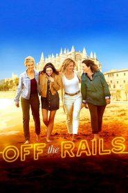 Off the Rails 2021 en Streaming HD Gratuit !