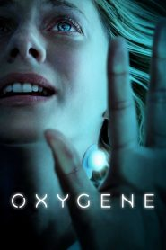 Oxygène 2021 en Streaming HD Gratuit !