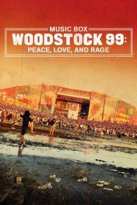 Woodstock 99: Peace, Love, and Rage 2021 en Streaming HD Gratuit !