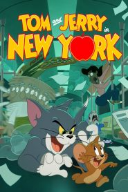 Tom and Jerry in New York 2021 en Streaming HD Gratuit !