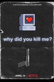 Pourquoi tu m'as tuée ? 2021 en Streaming HD Gratuit !