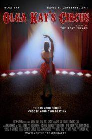 Olga Kay's Circus 2021 en Streaming HD Gratuit !