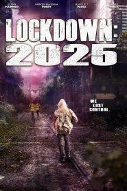 Lockdown 2025 2021 en Streaming HD Gratuit !