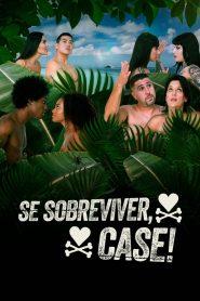 Se Sobreviver, Case 2020 en Streaming HD Gratuit !
