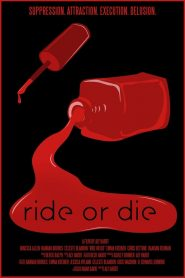 Ride or Die 2021 en Streaming HD Gratuit !