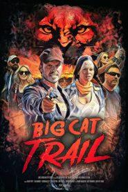 Big Cat Trail 2021 en Streaming HD Gratuit !