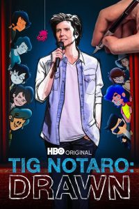 Tig Notaro: Drawn 2021 en Streaming HD Gratuit !