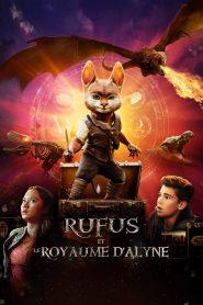 Rufus et le Royaume d'Alyne 2021 en Streaming HD Gratuit !