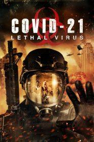 COVID-21: Lethal Virus 2021 en Streaming HD Gratuit !