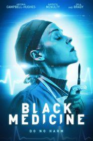 Black Medicine 2021 en Streaming HD Gratuit !