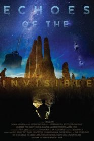 Echoes of the Invisible 2021 en Streaming HD Gratuit !