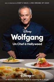 Wolfgang : Un Chef à Hollywood 2021 en Streaming HD Gratuit !
