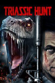 Triassic Hunt 2021 en Streaming HD Gratuit !