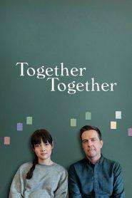 Together Together 2021 en Streaming HD Gratuit !