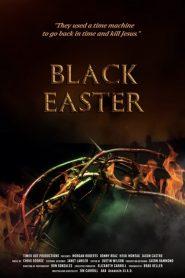 Black Easter 2021 en Streaming HD Gratuit !