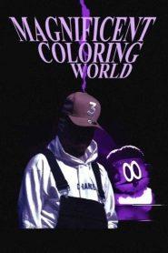 Chance the Rapper's Magnificent Coloring World 2021 en Streaming HD Gratuit !