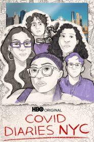 Covid Diaries NYC 2021 en Streaming HD Gratuit !