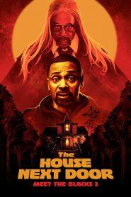 The House Next Door: Meet the Blacks 2 2021 en Streaming HD Gratuit !