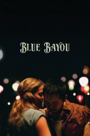 Blue Bayou 2021 en Streaming HD Gratuit !