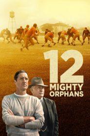 12 Mighty Orphans 2021 en Streaming HD Gratuit !