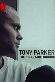 Tony Parker: The Final Shot 2021 en Streaming HD Gratuit !