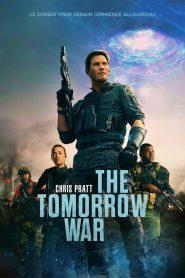 The Tomorrow War 2021 en Streaming HD Gratuit !
