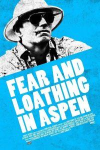 Fear and Loathing in Aspen 2021 en Streaming HD Gratuit !